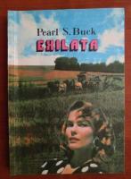 Anticariat: Pearl S. Buck - Exilata
