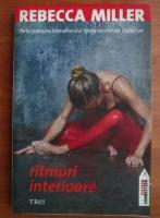 Anticariat: Rebecca Miller - Ritmuri interioare