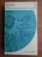 Anticariat: S. A. Tokarev - Religia in istoria popoarelor lumii