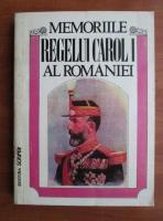 Anticariat: Stelian Neagoe - Memoriile Regelui Carol I al Romaniei (volumul 1)