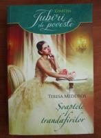 Anticariat: Teresa Medeiros - Soaptele trandafirilor