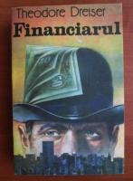 Theodore Dreiser - Financiarul