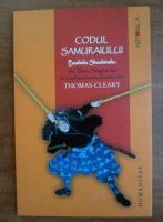 Anticariat: Thomas Cleary - Codul samuraiului