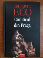 Anticariat: Umberto Eco - Cimitirul din Praga