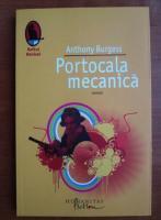 Anthony Burgess - Portocala mecanica