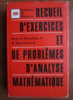 B. Demidovitch - Recueil d`exercices et de problemes d`analyse mathematique