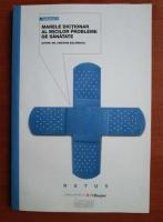 Anticariat: Cristina Balanescu - Marele dictionar al micilor probleme de sanatate (volumul 4)
