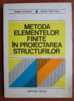 Anticariat: Eugen Cuteanu - Metoda elementelor finite in proiectarea structurilor