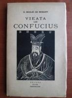 Anticariat: G. Soulie de Morant - Vieata lui Confucius