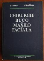 G. Timosca - Chirurgie Buco-maxilo-faciala