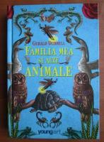 Gerald Durrell - Familia mea si alte animale