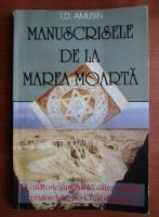 I. D. Amusin - Manuscrisele de la Marea Moarta