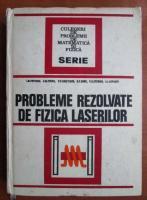 Anticariat: I. M. Popescu - Probleme rezolvate de fizica laserilor