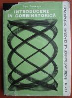 Anticariat: Ioan Tomescu - Introducere in combinatorica