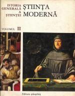Anticariat: Istoria Generala a Stiintei, volumul 2. Stiinta Moderna