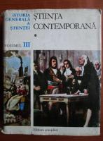 Anticariat: Istoria Generala a Stiintei, volumul 3. Stiinta Contemporana 1