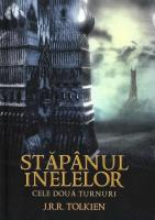 J. R. R. Tolkien - Stapanul inelelor 2. Cele doua turnuri (editie cartonata)