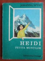 Johanna Spyri - Heidi fetita muntilor