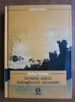 Anticariat: Jules Verne - Invazia marii. Spargatorii blocadei