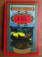 Anticariat: Jules Verne - Un billet de loterie