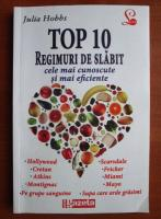 Anticariat: Julia Hobbs - Top 10 regimuri de slabit
