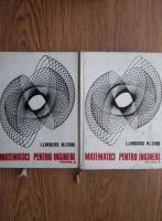 L. J. Nicolescu - Matematici pentru ingineri (2 volume)