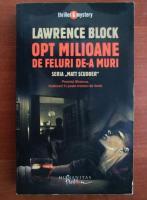 Lawrence Block - Opt milioane de feluri de-a muri