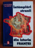 Louis Pauwels, Guy Breton - Intamplari stranii din istoria Frantei