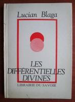 Anticariat: Lucian Blaga - Les differentielles divines