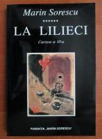 Marin Sorescu - La lilieci (cartea a VI-a)