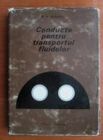 N. N. Draghici - Conducte pentru transportul fluidelor