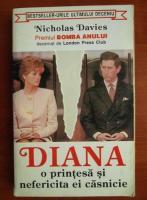 Anticariat: Nicholas Davies - Diana. O printesa si nefericita ei casnicie