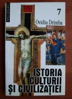 Anticariat: Ovidiu Drimba - Istoria culturii si civilizatiei (volumul 7)