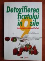 Anticariat: Patrick Holford - Detoxifierea ficatului in 9 zile dupa metoda revolutionara Holford