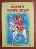 Petru Demetru Popescu - Legende si povestiri istorice