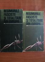 Anticariat: Regimurile fasciste si totalitare din europa (volumele 1, 2)