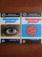 Anticariat: Sergiu Buiuc - Oftalmologie practica (2 volume)