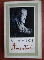 Anticariat: Slavici - Amintiri