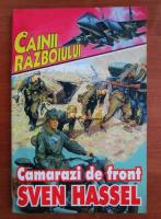 Anticariat: Sven Hassel - Camarazi de front
