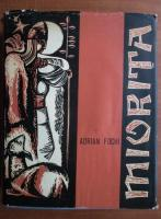 Adrian Fochi - Miorita. Tipologie, circulatie, geneza, texte