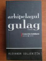 Anticariat: Aleksandr Soljenitin - Arhipelagul Gulag (volumul 2)