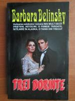 Anticariat: Barbara Delinsky - Trei dorinte