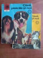 Anticariat: Cainii, pisicile si noi (2 volume)