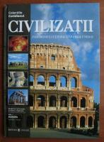 Civilizatii. Patrimoniul cultural universal Unesco. Volumul 1: Europa - Suedia, Italia