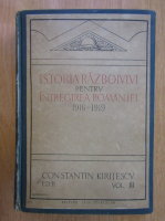 Anticariat: Const. Kiritescu - Istoria razboiului pentru intregirea Romaniei 1916-1919 (volumul 3)