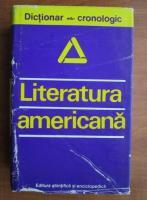 Anticariat: Dan Grigorescu - Literatura americana. Dictionar cronologic