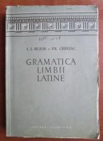 I. I. Bujor - Gramatica limbii latine