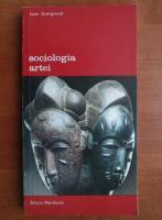 Anticariat: Jean Duvignaud - Sociologia artei