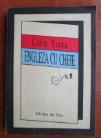 Anticariat: Lidia Vianu - Engleza cu cheie