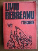 Anticariat: Liviu Rebreanu - Rascoala